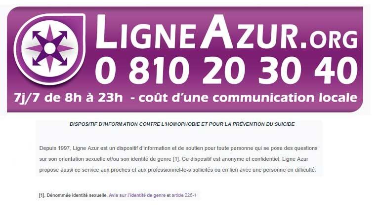 Depuis 1997, Ligne Azur est un dispositif d'information et de soutien pour toute personne qui se pose des questions sur son orientation sexuelle et/ou son identité de genre